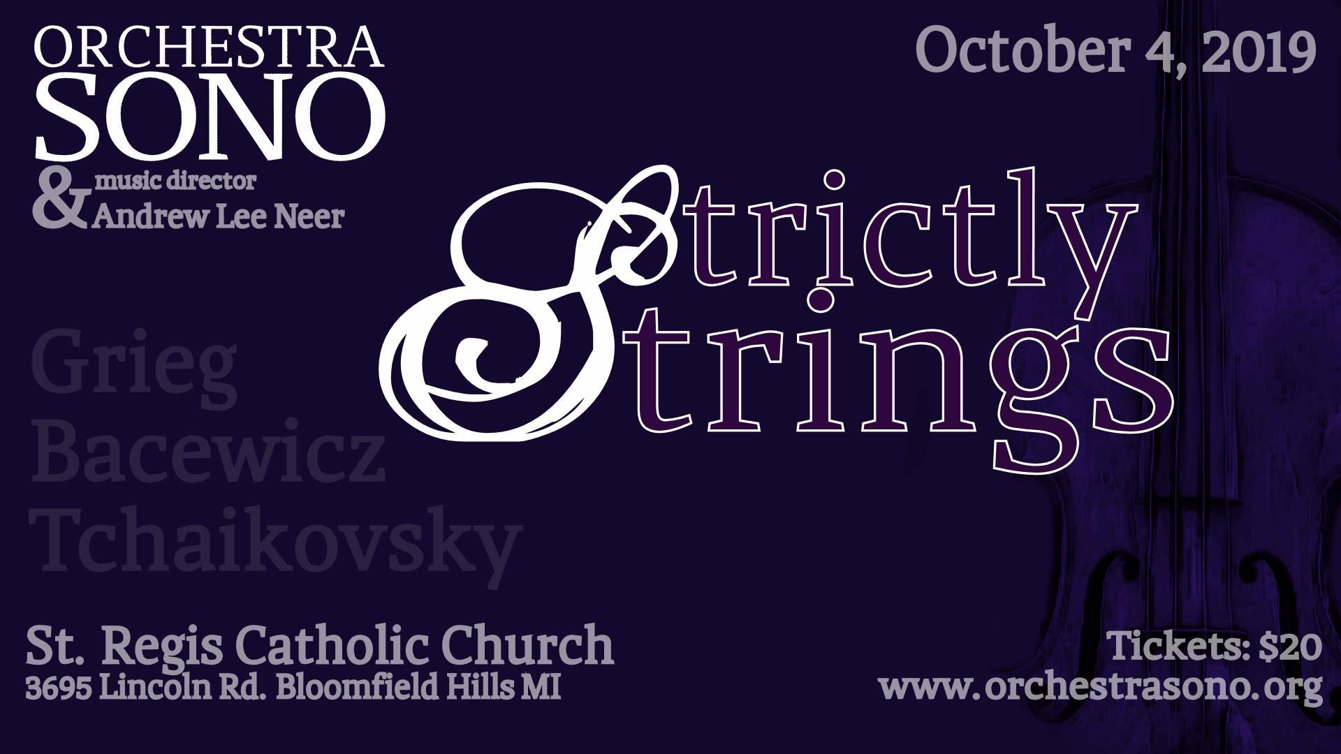Strictly Strings of Sono